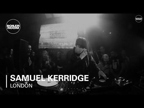 Samuel Kerridge Boiler Room