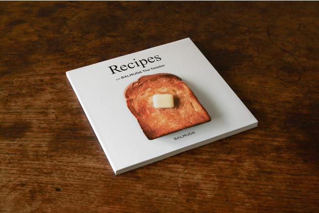 Recipes with BALMUDA The Toaster (オリジナルレシピブック) 1,650円(税込)