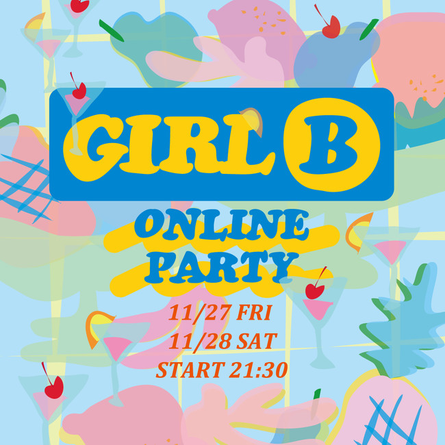 GIRL B ONLINE PARTY