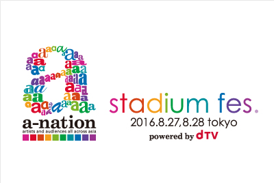 「a-nation stadium fes. powered by dTV」Bars and Melody、SUPER☆GiRLSなどシューティングアクト、オープニングアクトがついに決定!
