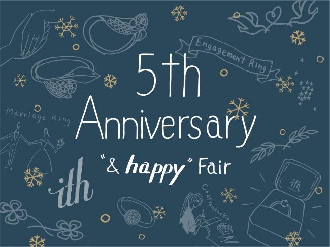 "ith 5th Anniversary ""&happy""Fair"