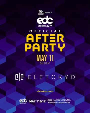 EDC JAPAN 2019 Official After Party ELE TOKYO