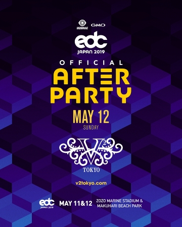 EDC JAPAN 2019 Official After Party V2 TOKYO