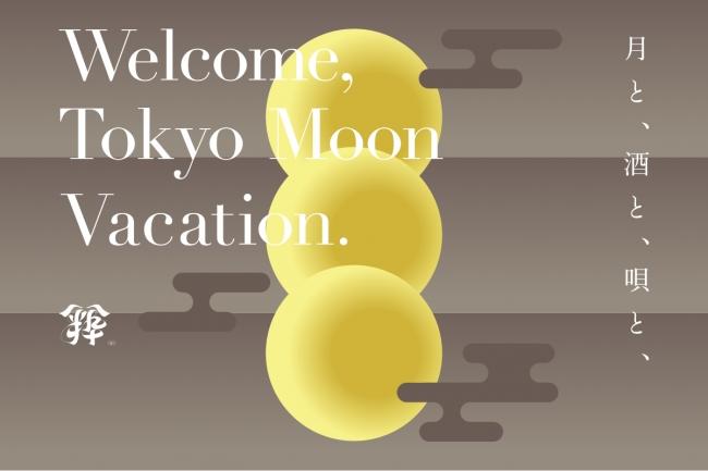 TOKYO MOON VACATION