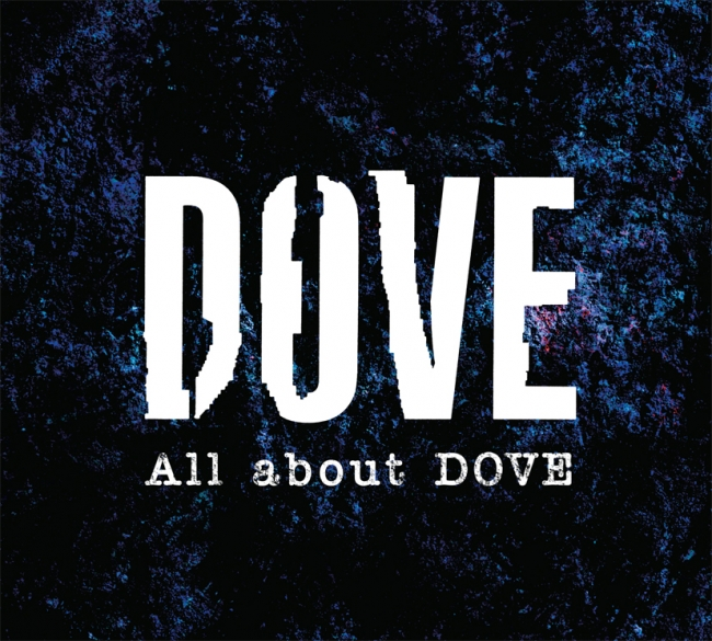 『All about DOVE』