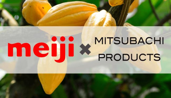 meiji x MITSUBACHI PRODUCTS
