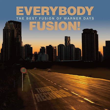 「EVERYBODY FUSION!  The Best Fusion of Warner Days」