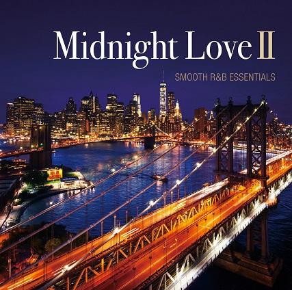 MIDNIGHT LOVEII - SMOOTH R&B ESSENTIALS