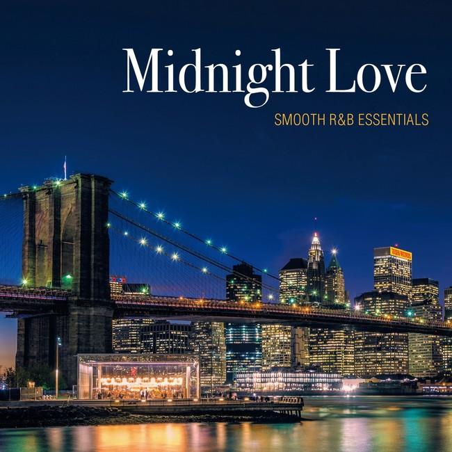 Midnight Love - SMOOTH R&B ESSENTIALS