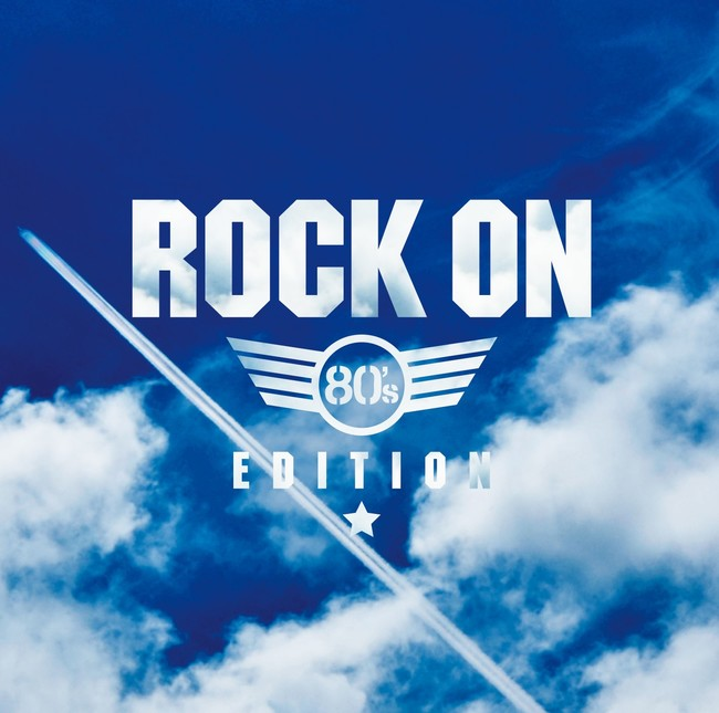 ROCK ON -80's Edition