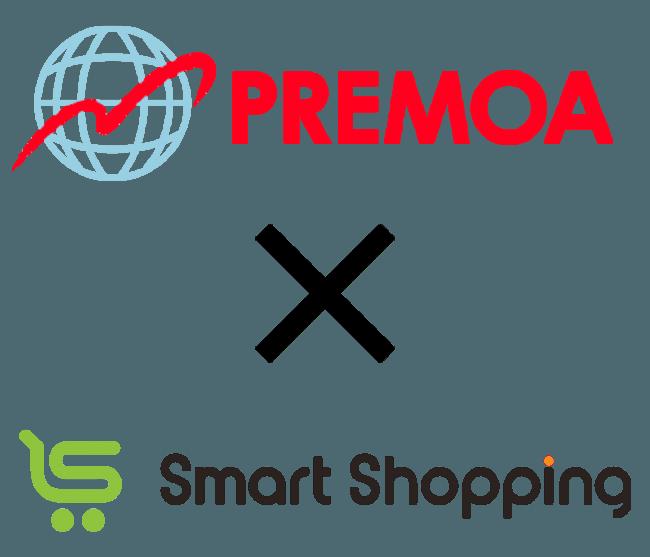 PREMOA×Smartshopping