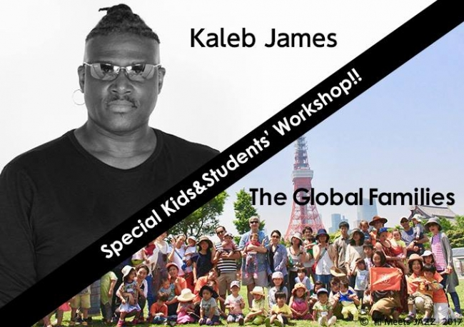 Kaleb James(Key,Vo.) x NPO-The Global Families