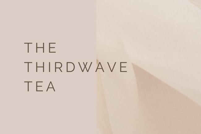 THE THIRDWAVE TEA