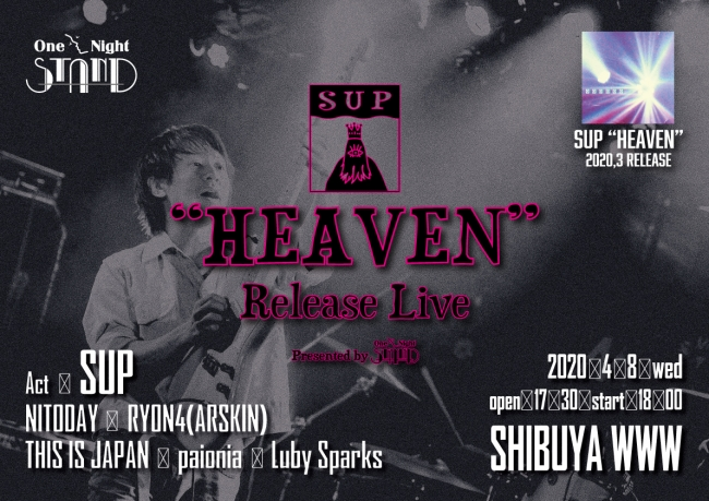 "SUP ""HEAVEN"" Release Live Presented by One Night STAND"