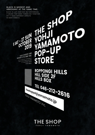 「THE SHOP YOHJI YAMAMOTO feat. S'YTE」 POP UP STORE @ HILLS BOX October 5th OPEN