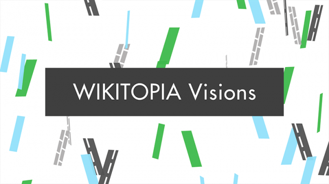 WIKITOPIA Visions @Ginza Sony Park | 「みんな」でつくる未来の都市を目指すプロジェクト「WIKITOPIA」のコンペ受賞作品展を開催