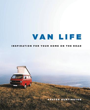 「VAN LIFE(バンライフ)」フォスター・ハンティントン