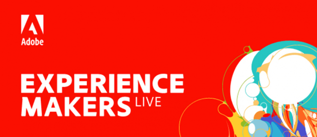 「Adobe Experience Makers Live」を7月29日(水)、30日(木)にオンライン開催