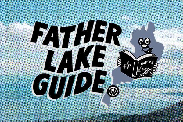『FATHER LAKE GUIDE BOOK』