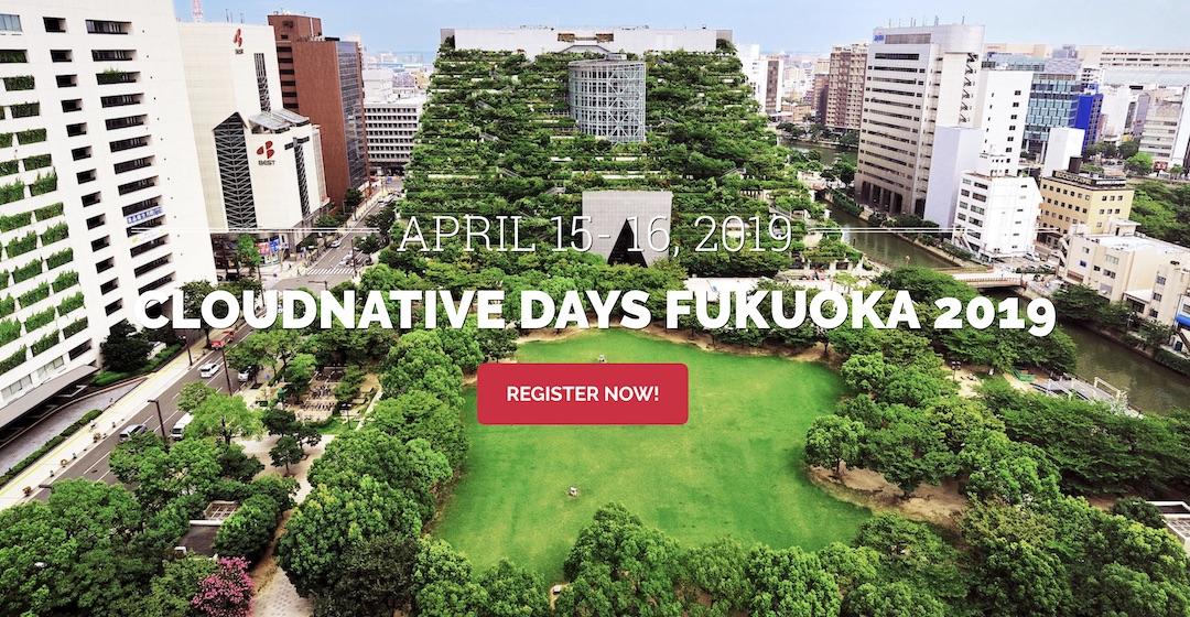 クラウドネイティブの現状をひとまとめにしたテックカンファレンス「CloudNative Days Fukuoka 2019 ...