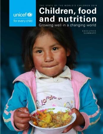 『世界子供白書2019:子ども、食料、栄養(原題「State of the World's Children 2019 Children, food, and nutrition」)』