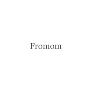 Fromom -フロムマム-
