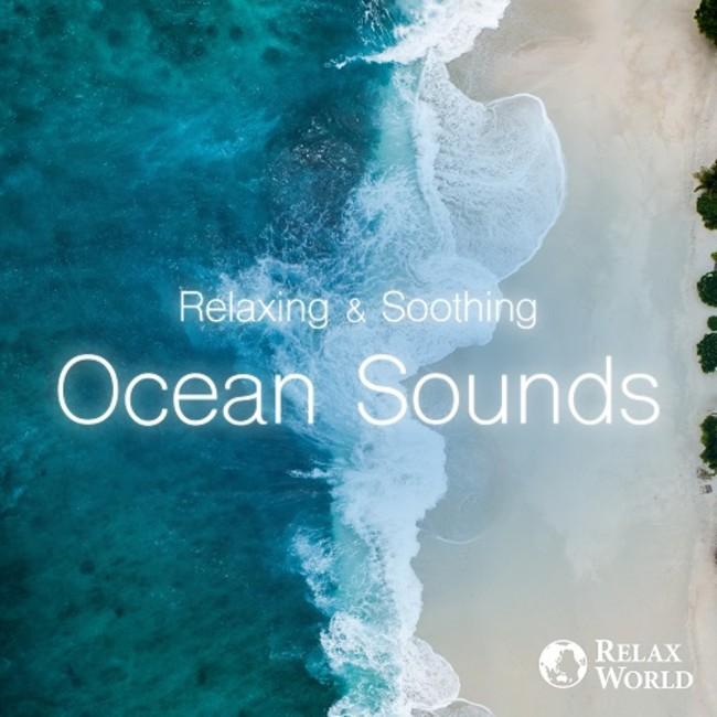Relaxing & Soothing -Ocean Sounds