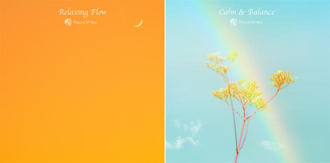 「Relaxing Flow」、「Calm & Balance」