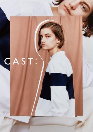 2021年春夏、新コンセプトの「CAST:」