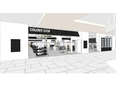 ライフスタイルファッションブランド「COLONY 2139」 が2020年3月26日(木)に 「アルカキット錦糸町 1F」にオープンいたします。