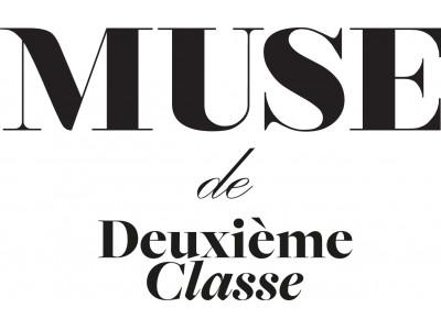 「MUSE de Deuxieme Classe六本木店」2019.5.18.sat. GRAND OPEN!