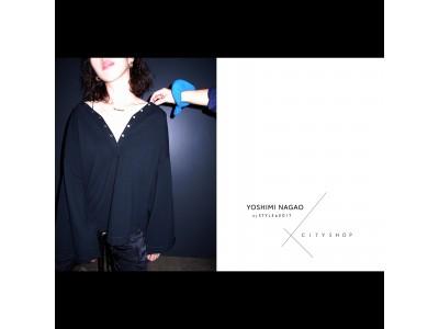 「YOSHIMI NAGAO by STYLE & EDIT×CITYSHOP第二弾」8月3日(土)より発売開始