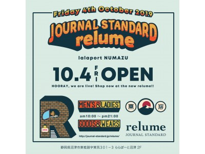 ららぽーと沼津にJOURNAL STANDARD relumeがNEW OPEN!!