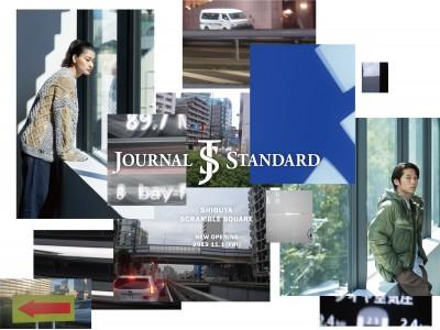 JOURNAL STANDARD SHIBUYA SCRAMBLE SQUARE NEW OPENING 2019.11.1(FRI)