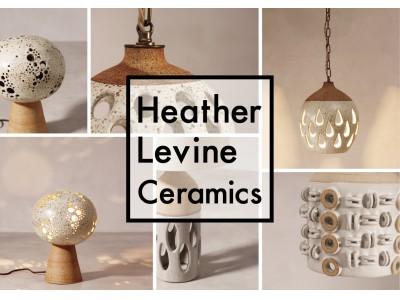 LAのセラミック アーティスト第2弾企画。「Heather Levine Ceramics」3月14日(土)より取り扱い開始。