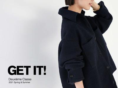 Deuxieme Classe 特集「GET IT!」l公開 いよいよ新しい季節の到来。この春まず手に入れたいアイテムをPICK UP!