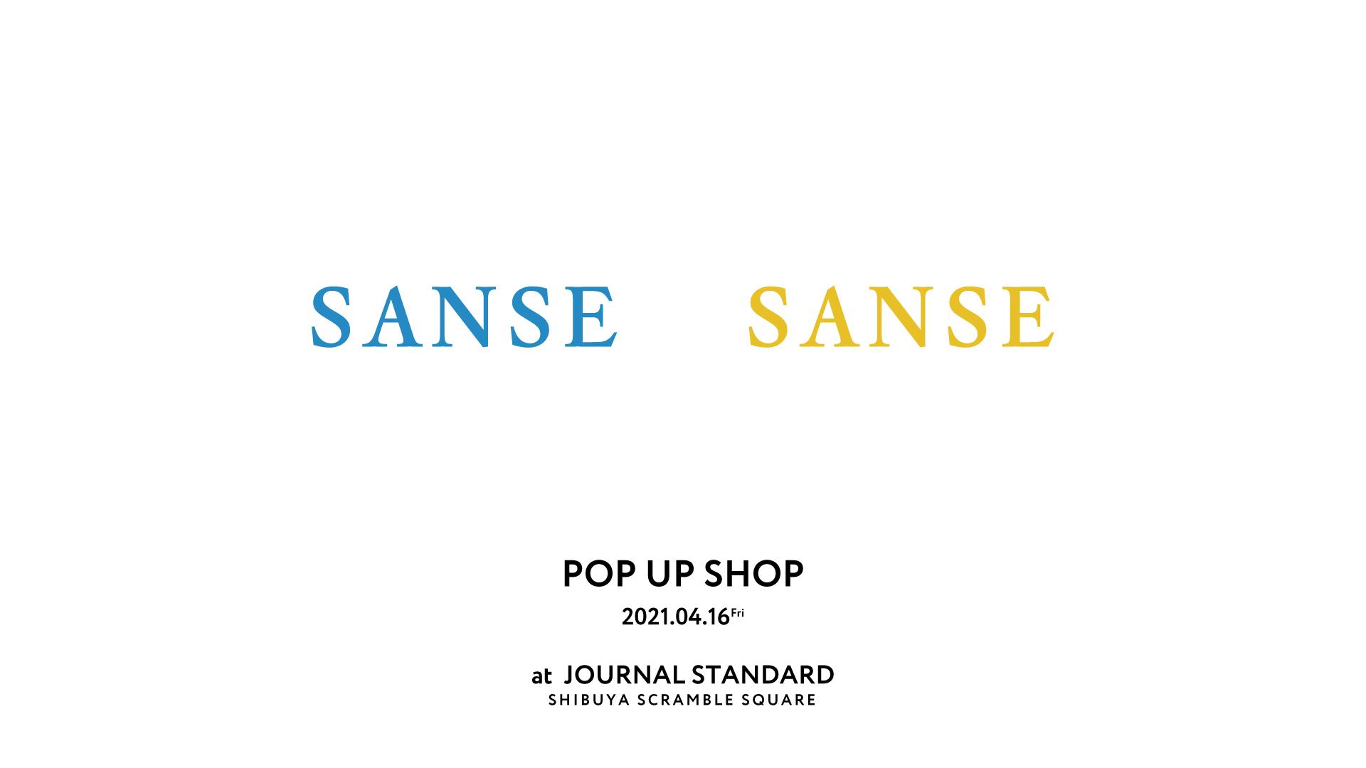 スタイリスト梶雄太氏がディレクションを手掛ける『SANSE SANSE 』がJOURNAL STANDARD渋谷スクランブルスクエア店にて4.16(金)POP UP SHOPを開催!