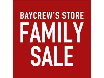 ファッション通販サイトBAYCREW'S STOREにて「FAMILY SALE」開催!