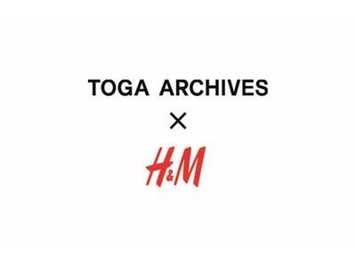 「TOGA ARCHIVES x H&M」コレクションの展開店舗および発売時間を公開