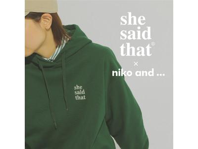 niko and ... とshe said thatコラボレーションアイテム第三弾が9月4日(土)より発売!