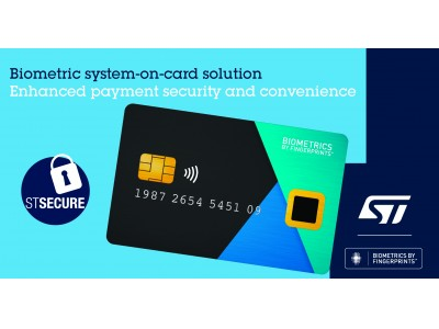 STマイクロエレクトロニクスとFingerprint Cards、先進的な生体認証決済カード・ソリューションの開発で協力