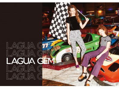 LAGUA GEM(ラグア ジェム)2019年3月2日(土)ルミネエスト新宿B1に待望の第1号店を新規オープン!