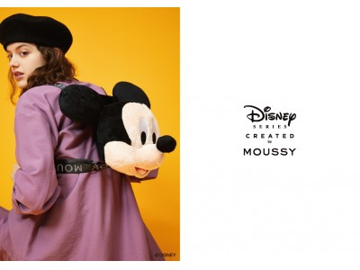 MOUSSY(マウジー)スペシャルコレクション「Disney SERIES CREATED by MOUSSY」2019 AUTUMN COLLECTION発売