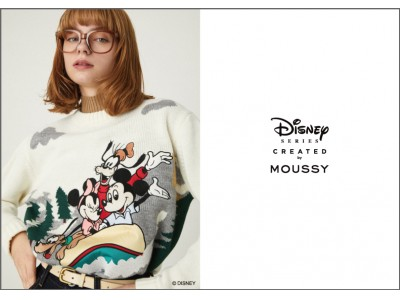 MOUSSY(マウジー)スペシャルコレクション「Disney SERIES CREATED by MOUSSY」2019 WINTER COLLECTION発売