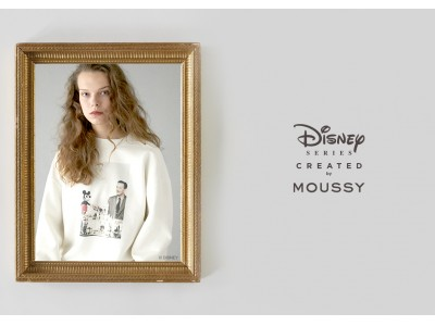MOUSSY(マウジー)スペシャルコレクション「Disney SERIES CREATED by MOUSSY」2019AW WALT COLLECTION発売