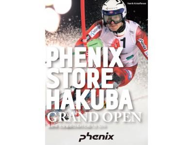 PHENIX STORE HAKUBA グランドオープン!!