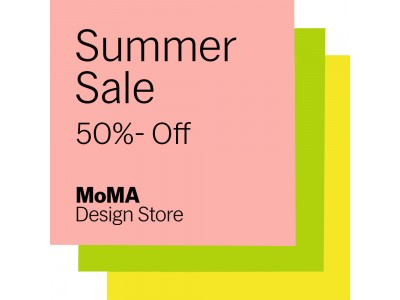 【MoMA Design Store】7/16(木)より2nd Mark Down開催!セールアイテムの割引率が50%にアップ