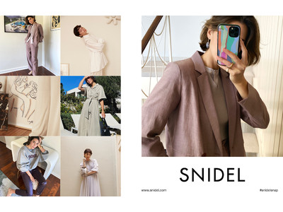 <SNIDEL(スナイデル)>世界中のインフルエンサーを起用した2021年春コレクションのデジタルカタログを公開!