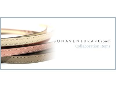 「BONAVENTURA × Uroom レザーストラップ」「Uroomポータブルミストスプレーオリジナルカバー」新製品発売について
