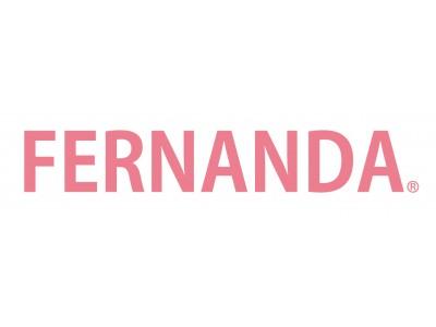 【祝】FERNANDA直営2店舗が同時リニューアルOPEN!!